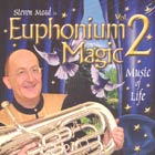 CD cover - Euphonium Magic Vol 2 - Music of Life