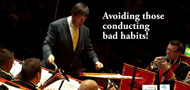 Masterclass No 7: Avoiding bad conducting habits