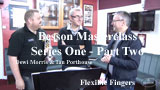 Besson Masterclass No 2: Finger flexibility